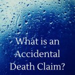 what is an accidental death claim
